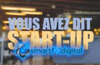 Vous avez dit Start-Up : SmartFX Digital