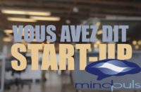 Vous avez dit Start-Up : MindPulse