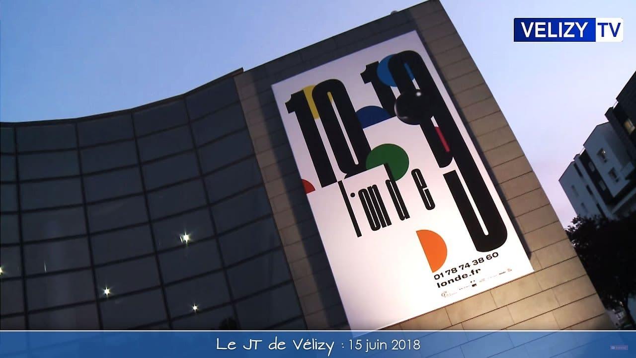 Le JT de Vélizy : 15 juin 2018