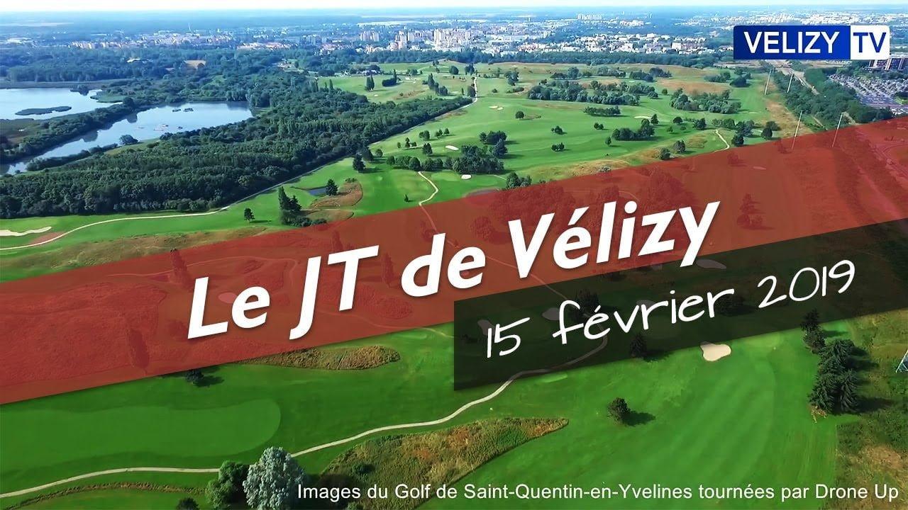 Le JT de Vélizy : 15 février 2019