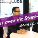 Vous avez dit Start-Up : aMazingCube