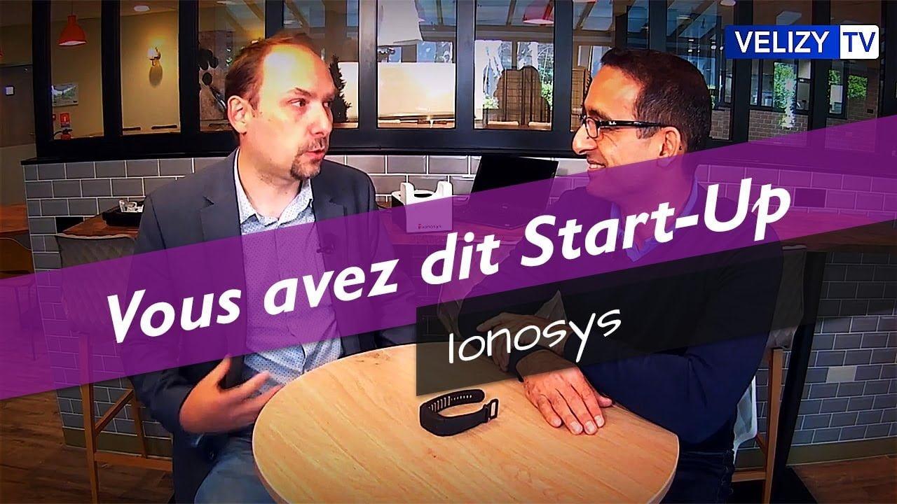 Vous avez dit Start-Up : Ionosys